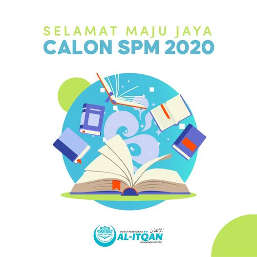 Selamat menempuh Peperiksaan SPM bagi calon SPM 2020
